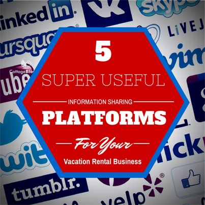 5_super_useful_information_sharing_platforms_for_your_vacation_rental_business