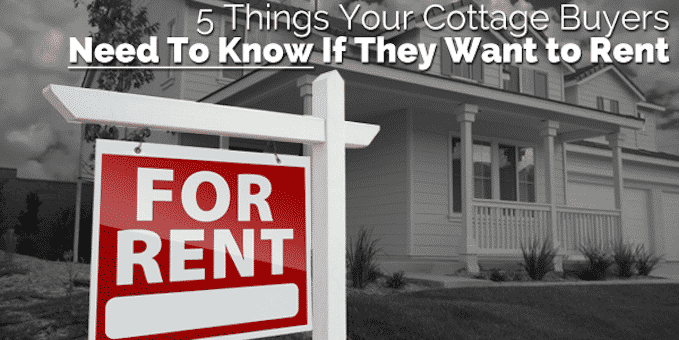 5-Things-Your-Cottage-Buyers-Need-To-Know-If-They-Want-to-Rent