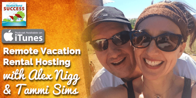 Remote-Vacation-Rental-Hosting-with-Alex-Nigg-and-Tammi-Sims
