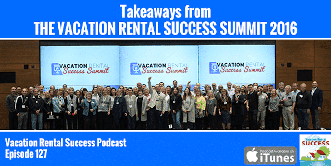 Takeaways-from-the-Vacation-Rental-Success-Summit-2016