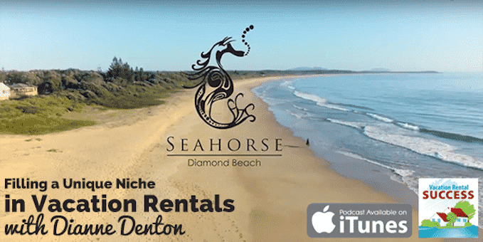Filling-a-Unique-Niche-in-Vacation-Rentals-with-Dianne-Denton