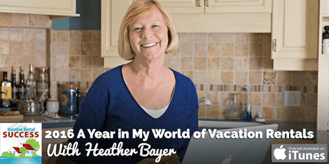 2016-a-year-in-my-world-of-vacation-rentals