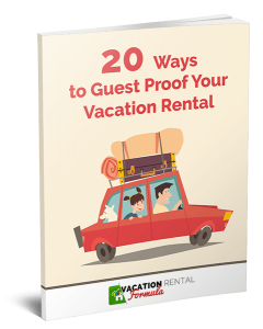 Guest Proof Your Vacation Rental